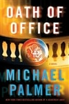 Palmer, Michael - Oath of Office (Signed First Edition)