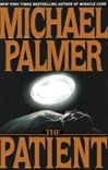 Palmer, Michael - Patient, The (Signed First Edition)