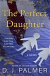 Palmer, D.J. | Perfect Daughter, The | Signed First Edition Book