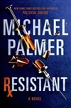 Palmer, Michael - Resistant (Signed First Edition)