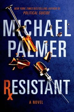 Resistant by Michael Palmer