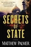 Secrets of State | Palmer, Matthew | Signed First Edition Book