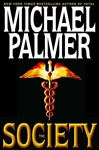 Palmer, Michael - Society, The (Signed First Edition)