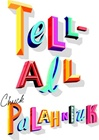 Tell-All | Palahniuk, Chuck | Signed First Edition Book