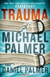 Trauma | Palmer, Michael & Palmer, Daniel | Signed First Edition Book