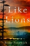 Panowich, Brian | Like Lions | Signed First Edition Copy