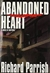 Abandoned Heart | Parrish, Richard | First Edition Book