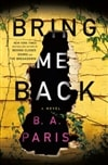 Bring Me Back | Paris, B.A. | Signed First Edition Book