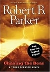 Parker, Robert B. - Chasing the Bear (Signed First Edition)