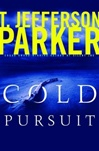 Parker, T. Jefferson - Cold Pursuit (First Edition)