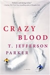 Parker, T. Jefferson | Crazy Blood | Signed First Edition Book