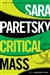 Critical Mass | Paretsky, Sara | Signed First Edition Book