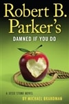 Brandman, Michael (as Parker, Robert B.) - Damned If You Do (Signed, 1st)