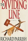 Parrish, Richard - Dividing Line (First Edition)