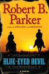 Parker, Robert B. - Blue-Eyed Devil (First Edition)