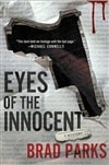 Parks, Brad - Eyes of the Innocent (Signed First Edition)