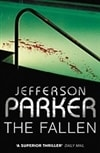 Parker, T. Jefferson - Fallen, The (Signed First Edition UK Trade Paper)