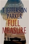 Full Measure | Parker, T. Jefferson | Signed First Edition Book