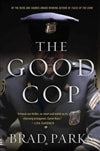 Parks, Brad - Good Cop, The (Signed First Edition)