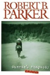 Signed Gunman's Rhapsody by Robert B. Parker