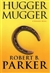 Hugger Mugger | Parker, Robert B. | Signed First Edition Book