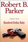 Parker, Robert B. | Hundred-Dollar Baby | First Edition Book