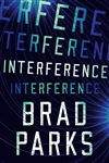 Parks, Brad | Interference | Signed First Edition Book