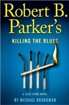 Killing the Blues by Michael Brandman (as Parker, Robert B.) | Signed First Edition Book