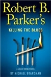 Parker, Robert B. - Killing the Blues (First Edition)