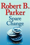 Parker, Robert B. - Spare Change (Signed First Edition)