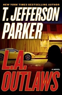 L. A. Outlaws | Parker, T. Jefferson | Signed First Edition Book