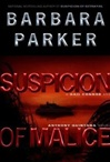 Parker, Barbara - Suspicion of Malice (First Edition)