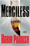 Merciless | Parrish, Robin | Signed First Edition Book