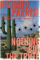 Nothing but the Truth | Parrish, Richard | First Edition Book