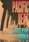 Pacific Beat | Parker, T. Jefferson | Signed First Edition Book