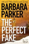 Perfect Fake | Parker, Barbara | Signed First Edition Book