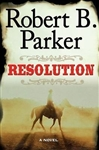 Parker, Robert B. - Resolution (Signed First Edition)