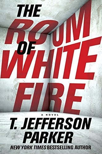 Room of White Fire by T. Jefferson Parker