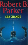 Parker, Robert B. - Sea Change (Signed First Edition)