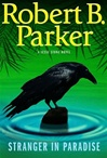 Parker, Robert B. - Stranger in Paradise (Signed First Edition)
