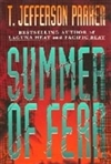 Summer of Fear | Parker, T. Jefferson | Signed First Edition Book
