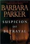 Parker, Barbara | Suspicion of Betrayal | First Edition Book