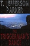 Parker, T. Jefferson - Triggerman's Dance, The (Signed First Edition)