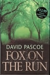 Pascoe, David - Fox on the Run (Signed First Edition UK)