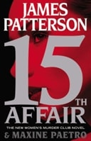 15th Affair | Patterson, James & Paetro, Maxine | Double-Signed 1st Edition