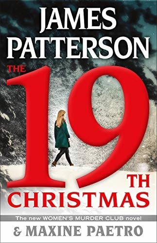 The 19th Christmas by James Patterson and Maxine Paetro