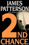 Patterson, James & Gross, Andrew - 2nd Chance (Double-Signed First Edition)