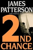 2nd Chance | Patterson, James & Gross, Andrew | Double-Signed 1st Edition