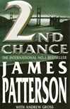 2nd Chance | Patterson, James & Gross, Andrew | Signed First Edition UK Book