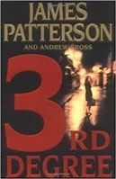 3rd Degree | Patterson, James & Gross, Andrew | Double-Signed 1st Edition